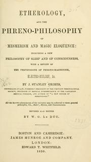 Cover of: Etherology, and the phreno-philosophy of mesmerism and magic eloquence