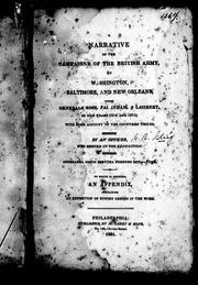 Cover of: A narrative of the campaigns of the British Army, at Washington, Baltimore, and New Orleans, under Generals Ross, Pakenham, & Lambert, in the year 1814 and 1815
