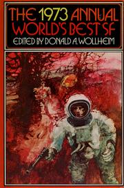 Cover of: The 1973 annual world's best SF
