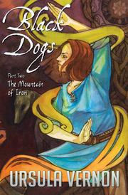 Cover of: Black Dogs: The Mountain of Iron