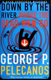 Cover of: Down by the river where the dead men go
