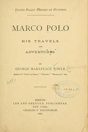 Cover of: Marco Polo; his travels and adventures