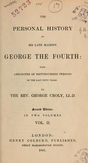 Cover of: The personal history of His late Majesty George the Fourth