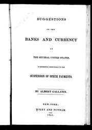 Cover of: Suggestions on the banks and currency of the several United States, in reference principally to the suspension of specie payments