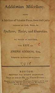 Cover of: The Addisonian miscellany