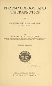 Cover of: Pharmacology and therapeutics for students and practitioners of medicine