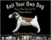 Cover of: Knit Your Own Dog