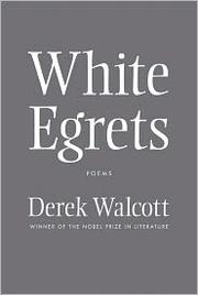 Cover of: White egrets: poems