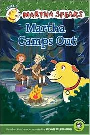 Cover of: Martha Speaks: Martha Camps Out