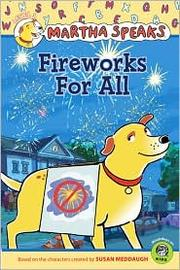 Cover of: Martha Speaks: Fireworks for All