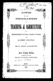Cover of: Answers to the programmes on teaching and agriculture for elementary school, model school and academy diplomas