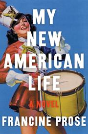 Cover of: My new American life: a novel
