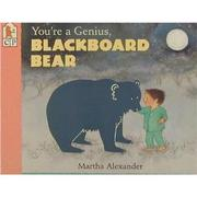 Cover of: You're a Genius Blackboard Bear