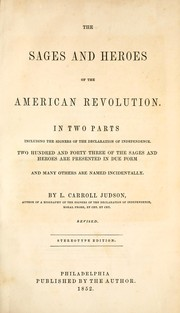 Cover of: The sages and heros of the American revolution