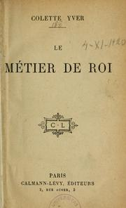 Cover of: Le Métier de Roi