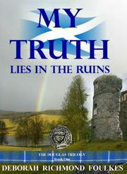 Cover of: MY TRUTH LIES IN THE RUINS