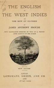 Cover of: The English in the West Indies, or, The bow of Ulysses