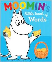 Cover of: Moomin's Little Book of Words