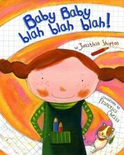 Cover of: Baby Baby Blah Blah Blah