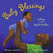 Cover of: Baby Blessings: A Prayer for the Day You Are Born