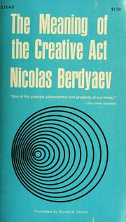 Cover of: The meaning of the creative act