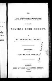 Cover of: The life and correspondence of the late Admiral Lord Rodney