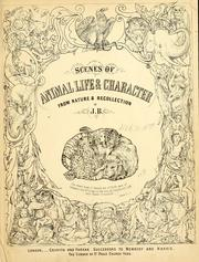 Cover of: Scenes of animal life & character from nature & recollection