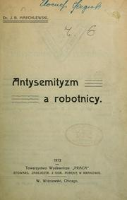 Cover of: Antisemityzm a robotnicy