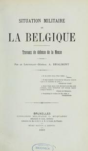 Cover of: Situation militaire de la Belgique