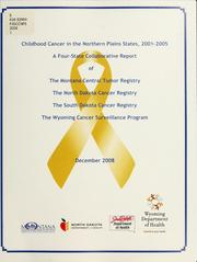 Cover of: Childhood cancer in the Northern Plains states, 2001-2005