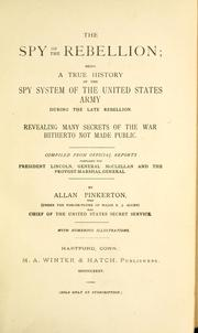 Cover of: The spy of the rebellion