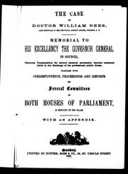 Cover of: The case of Doctor William Rees, late physician to the Provincial Lunatic Asylum, Toronto, C.W.