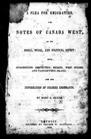 Cover of: A plea for emigration, or, Notes of Canada West