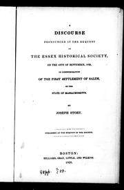 Cover of: A discourse pronounced at the request of the Essex Historical Society, on the 18th of September, 1828