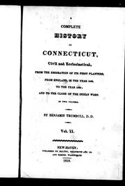 Cover of: A complete history of Connecticut, civil and ecclesiastical