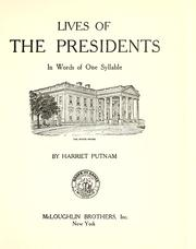Cover of: Lives of the presidents in words of one syllable
