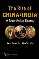 Cover of: THE RISE OF CHINA AND INDIA: A NEW ASIAN DRAMA