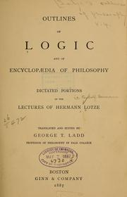 Cover of: Outlines of logic and of Encyclopædia of philosophy