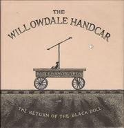 Cover of: Willowdale Handcar or the Return of the Black Doll