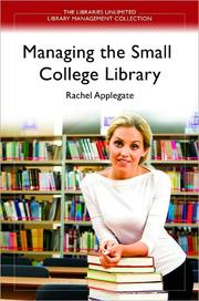 Cover of: Managing the Small College Library