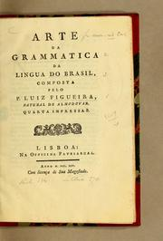 Cover of: Arte da grammatica da lingua do Brasil
