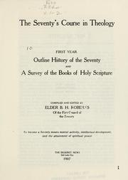 Cover of: The Seventy's course in theology, first year