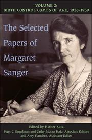 Cover of: The Selected Papers of Margaret Sanger  Volume 2: Birth Control Comes of Age, 1928-1939