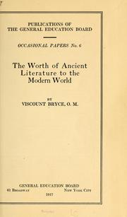 Cover of: The worth of ancient literature to the modern world