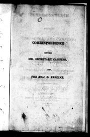 Cover of: Correspondence between Mr. Secretary Canning and the Hon. D. Erskine