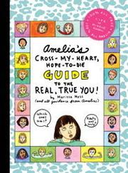 Cover of: Amelia's Cross-my-heart hope-to-die guide to being the real you
