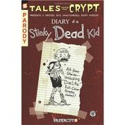 Cover of: Diary of a Stinky Dead Kid