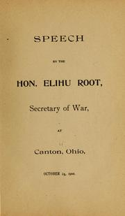 Cover of: Speech by the Hon. Elihu Root ...