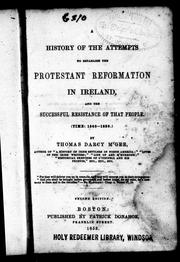 Cover of: A history of the attempts to establish the Protestant Reformation in Ireland and the successful resistence of that people