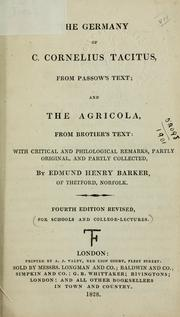 Cover of: The Germany: from Passow's text; and, The Agricola, from Brotier's text
